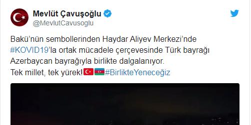 """Mevlüt Çavuşoğlu: """"Tek millet, tek yürek! Türkiye Bayrağı, Azerbaycan Bayrağı. Birlikte yeneceğiz."""""""
