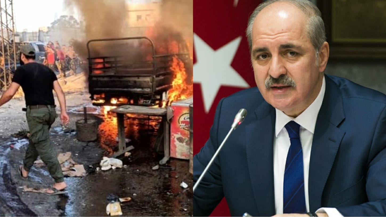 """Afrin ve El-Bab'ta terör saldırısıyla kan aktı! Numan Kurtulmuş: """"Başaramayacaksınız""""dedi."""