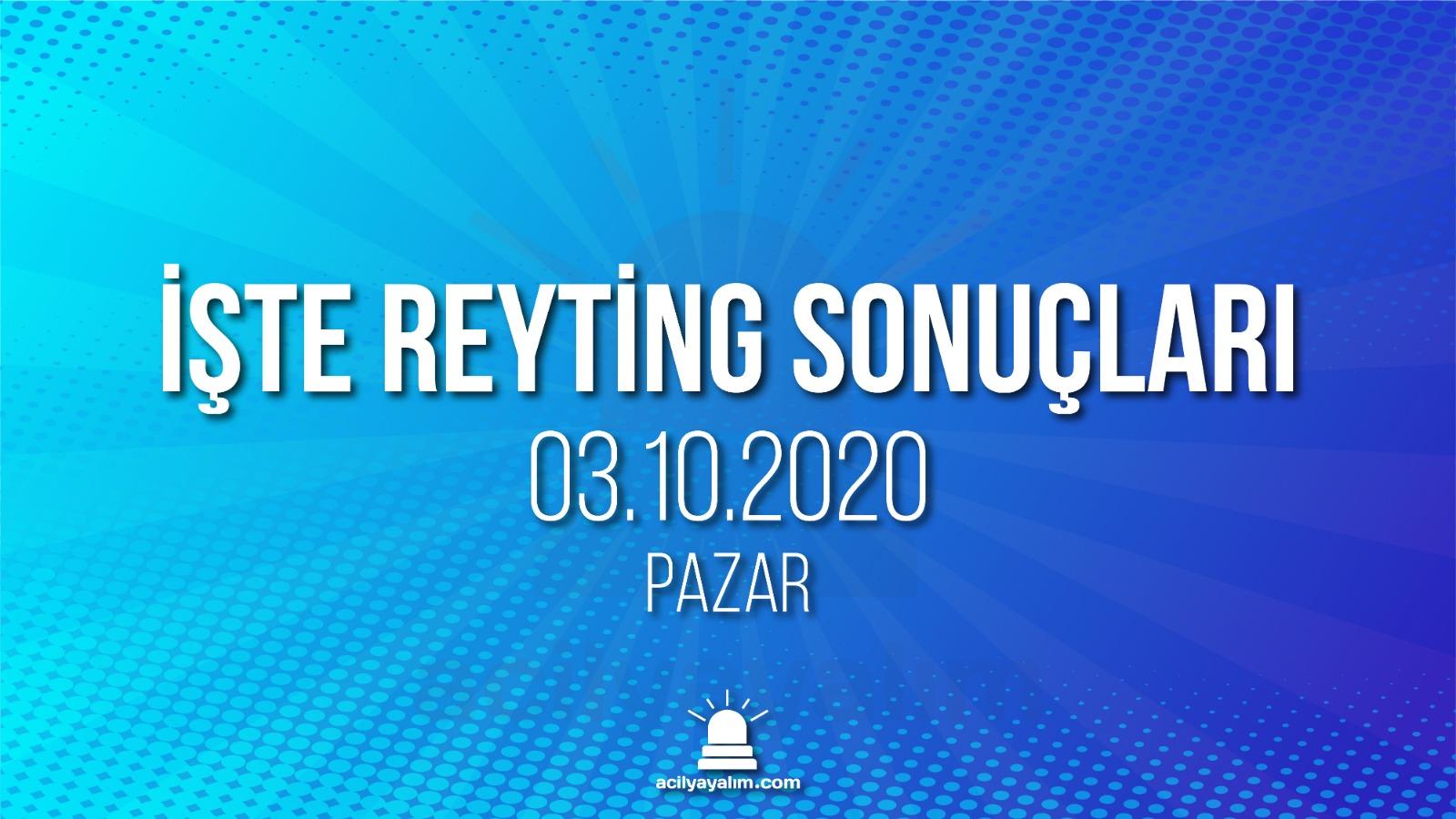 3 Ekim 2020 Cumartesi reyting sonuçları